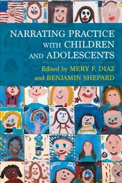Narrating Practice with Children and Adolescents - Diaz, Mery F.