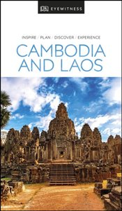 Cambodia and Laos : DK Eyewitness Travel Guide -