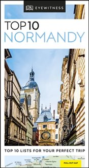 Normandy : DK Eyewitness Top 10 Travel Guide -