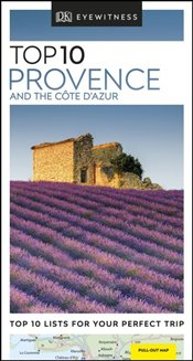 Provence and the Cote dAzur : DK Eyewitness Top 10 Travel Guide -