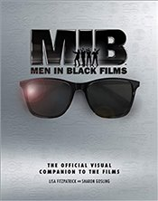 Men In Black : The Extraordinary Visual Companion to the Films - Fitzpatrick, Lisa