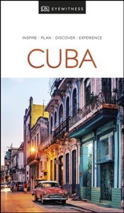Cuba : DK Eyewitness Travel Guide -