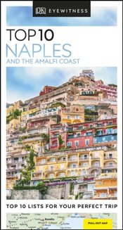 Naples and the Amalfi Coast : DK Eyewitness Top 10 Travel Guide -