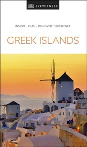 Greek Islands : DK Eyewitness Travel Guide  -