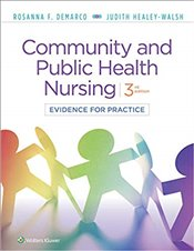 Community and Public Health Nursing 3e : Evidence for Practice - Demarco, Rosanna