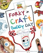 Toy Story 4 : Forky in Craft Buddy Day - Daywalt, Drew