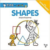 Shapes : Zoe and Zack - Duquennoy, Jacques