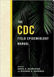 CDC Field Epidemiology Manual - Rasmussen, Sonja A.