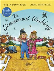 Scarecrows Wedding : Early Reader - Donaldson, Julia