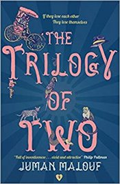 Trilogy of Two - Malouf, Juman