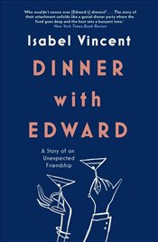 Dinner with Edward - Vincent, Isabel