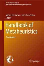 Handbook of Metaheuristics (International Series in Operations Research & Management Science) - Gendreau, Michel