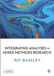 Integrating Analyses in Mixed Methods Research - Bazeley, Pat