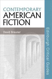 Contemporary American Fiction - Brauner, David