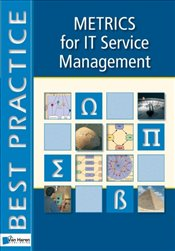 Metrics for IT Service Management - Brooks, Peter