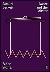 Dante and the Lobster : Faber Stories - Beckett, Samuel