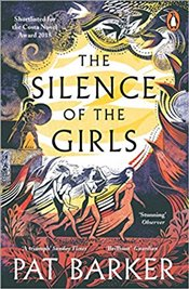 Silence of the Girls - Barker, Pat