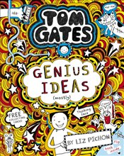 Tom Gates 04 : Genius Ideas (mostly) - Pichon, Liz