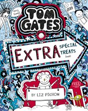 Tom Gates 06 : Extra Special Treats (not) - Pichon, Liz