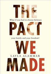 Pact We Made - AlAmmar, Layla