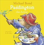 Paddington the Artist - Bond, Michael