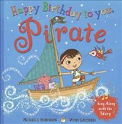 Happy Birthday to you, Pirate - Robinson, Michelle