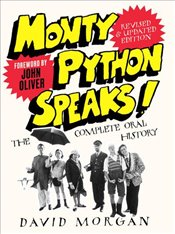 Monty Python Speaks!   - Morgan, David