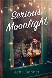 Serious Moonlight - Bennett, Jenn