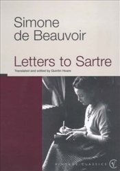 Letters to Sartre - De Beauvoir, Simone