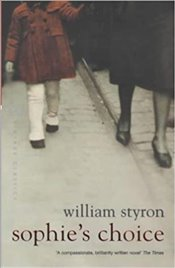 Sophies Choice - Styron, William