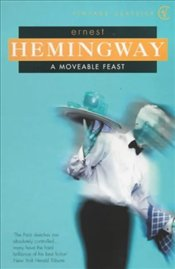 Moveable Feast - Hemingway, Ernest