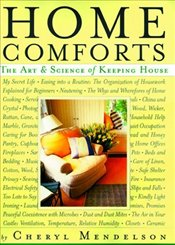 Home Comforts : Art and Science of Keeping House  - MENDELSON, CHERYL
