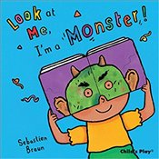 Look at Me, Im a Monster! - Braun, Sebastien