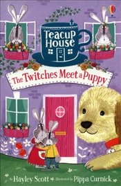 Twitches Meet a Puppy : Teacup House - Scott, Hayley