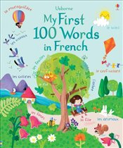 My First 100 Words in French  - Brooks, Felicity