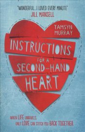 Instructions for a Second hand Heart - Murray, Tamsyn