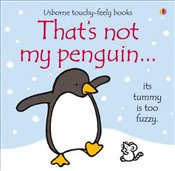 Thats Not My Penguin - Watt, Fiona