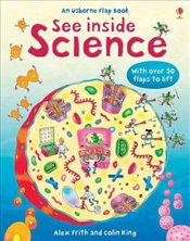 See Inside Science : An Usborne Flap Book - Frith, Alex