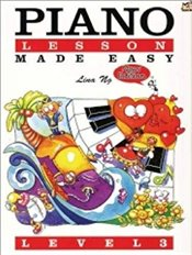 Piano Lessons Made Easy : Level 3 -