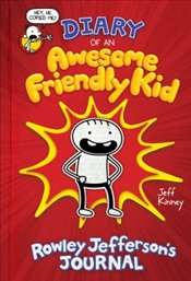 Diary of an Awesome Friendly Kid : Rowley Jeffersons Journal - Kinney, Jeff