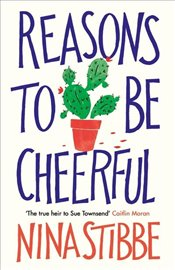 Reasons to Be Cheerful - Stibbe, Nina