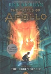 Hidden Oracle : Trials of Apollo : Book 1 - Riordan, Rick