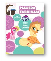 My Little Pony : Macera Fabrikam - Kolektif