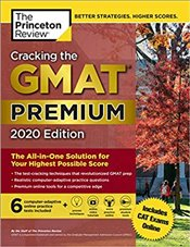 Cracking the GMAT 2020 : Premium Edition with 6 Computer-Adaptive Practice Tests - Princeton Review