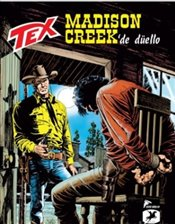 Tex Yeni 37 :  Madison Creekte Düello - Jethro! - Faraci, Tito