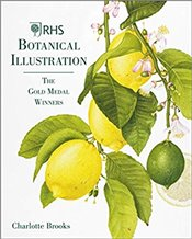 RHS Botanical Illustration : The Gold Medal Winners - Brooks, Charlotte