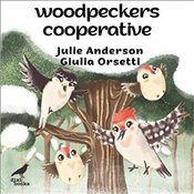 Woodpeckers Cooperative - Anderson, Julie