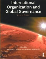 International Organization and Global Governance - Weiss, Thomas G.