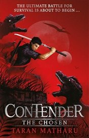 Contender : The Chosen : Book 1 - Matharu, Taran
