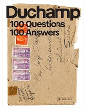 Marcel Duchamp : 100 Questions 100 Answers - Duchamp, Marcel